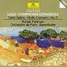 Lalo : Symphonie Espagnole - Saint-Sa�ns : Concerto Pour Violon N�3