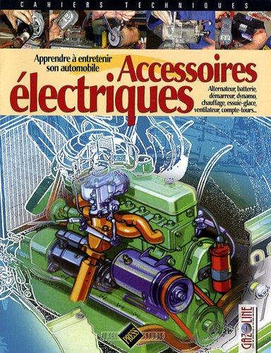 Accessoires électriques : Apprendre à entretenir son automobile