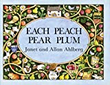 Each Peach Pear Plum (I-Spy-Books (Viking))