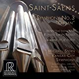 "Saint-Saëns: Symphony No. 3 in C Minor ""Organ Symphony"", Introduction et rondo capriccioso in A Minor & La muse et le poète"