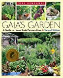 Gaia's Garden: A Guide to Home-Scale Permaculture, 2nd Edition (English Edition)