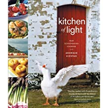 Kitchen of Light: The New Scandinavian Cooking by Andreas Viestad (2007-09-04)