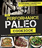 Best Paleo Diet Books - Performance Paleo Cookbook, The Review