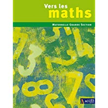 Vers les maths Grande Section