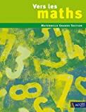 Vers les maths Grande Section
