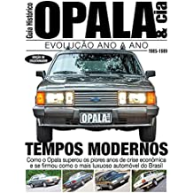 Guia Histórico - Opala & Cia Ed.05: Tempos Modernos - 1985-1989 (Portuguese Edition)