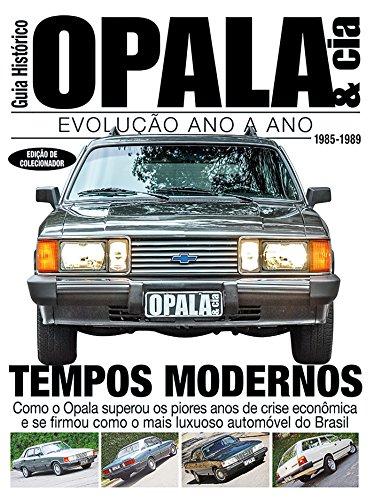 Guia Histórico - Opala & Cia Ed.05: Tempos Modernos - 1985-1989 (Portuguese Edition) por On Line Editora