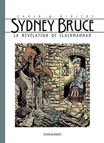 Sydney Bruce T2: La révélation de Clack Manann par François Rivière