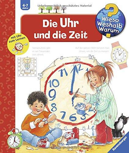 Preisvergleich Produktbild Die Uhr und die Zeit (Wieso Weshalb Warum, Band 25)