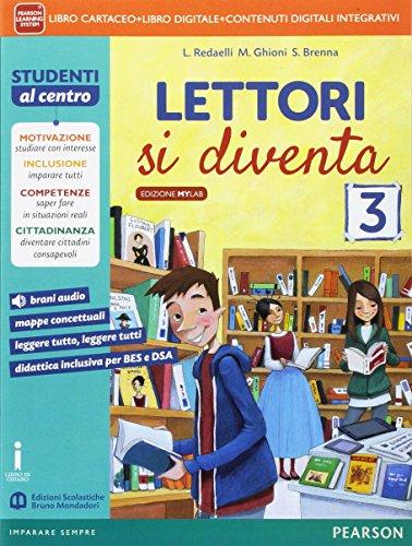 Lettori si diventa. Ediz. mylab. Per la Scuola media. Con e-book. Con espansione online: 3
