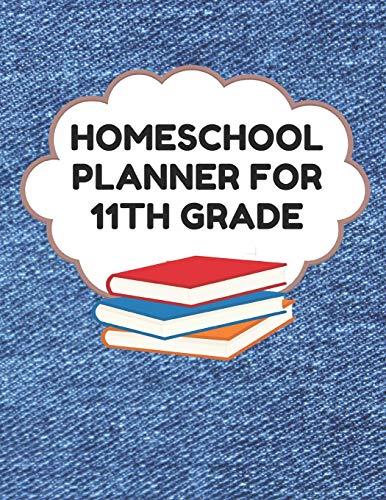 Blank Denim-denim (Homeschool Planner For 11th Grade: Planner For One Student - Assignment and Attendance Log Book - Blank - Denim Background)