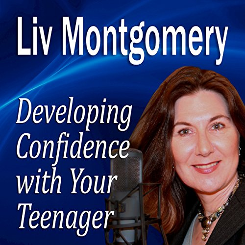 Developing Confidence with Your Teenager  Audiolibri