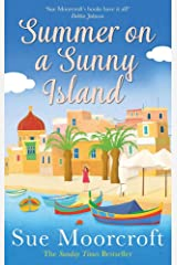 Summer on a Sunny Island: The uplifting new summer read from the Sunday Times bestseller, guaranteed to make you smile! Kindle Edition