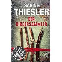 Der Kindersammler (BILD am Sonntag Thriller 2017)