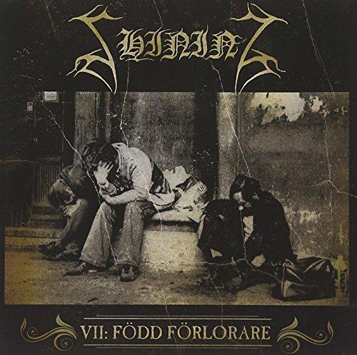 Shining: VII: Född Förlorare (Audio CD)