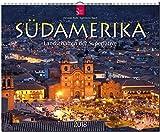SÜDAMERIKA - Landschaften der Superlative: Original Stürtz-Kalender 2018 - Großformat-Kalender 60 x 48 cm