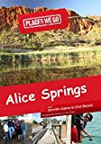 Places We Go Alice Springs, NT