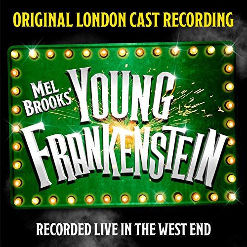 Mel Brooks' Young Frankenstein...