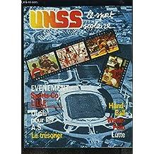 UNSS, le sport scolaire - N°49 - AVRIL 1988 : EVENEMENT SPORT-CO LILLE + OUTILS POUR LES AS LE TRESORIER + HANDBALL / WATER-POLO / LUTTE.