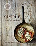 SIMPLE: effortless food, big flavours by Diana Henry