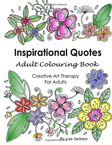 Inspirational Quotes Adult Colouring Book