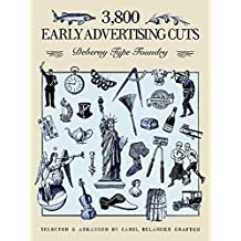 3800 Early Advertising Cuts: Deberny Type Foundry