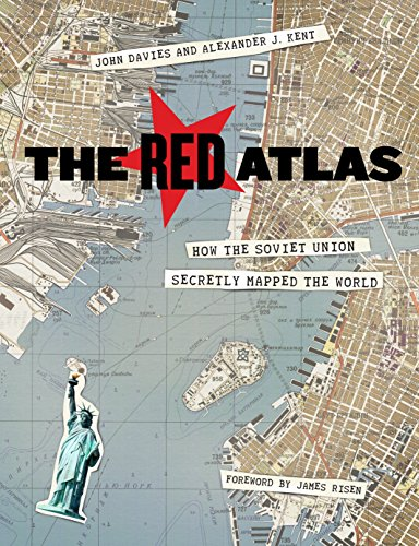 The Red Atlas: How the Soviet Union Secretly Mapped the World (English Edition)