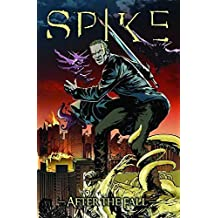Spike: After The Fall (Spike (Numbered)) by Brian Lynch (2009-02-24)