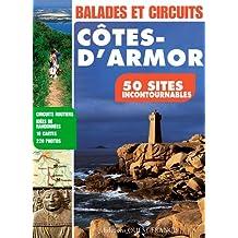 Balades et Circuits en Cotes d'Armor, 50 Sites