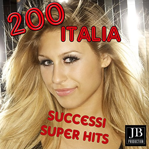 200 Italia (Successi super hits)