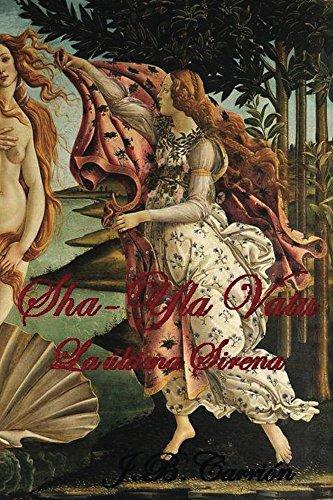 Sha-Yla Vatu: La última Sirena por J Carrión