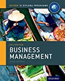 IB Course companion Business Management: The Only DP Resources Developed with the IB (Oxford Ib Diploma Programme)