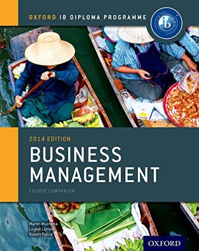 Ib course book: business management. Per le Scuole superiori. Con espansione online (Ib Course Companions)