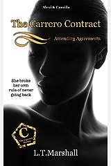 The Carrero Contract ~ Amending Agreements: Alexi & Camilla (The Carrero Series Book 8) Kindle Edition