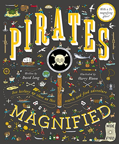 Pirates Magnified: With a 3x Magnifying Glass por David Long