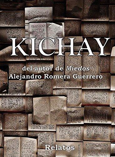 Kichay: Relatos