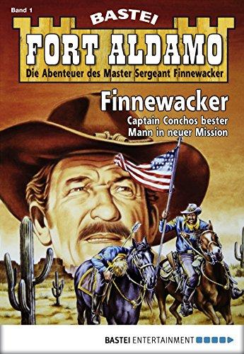 Fort Aldamo - Folge 001: Finnewacker (001 Serie)