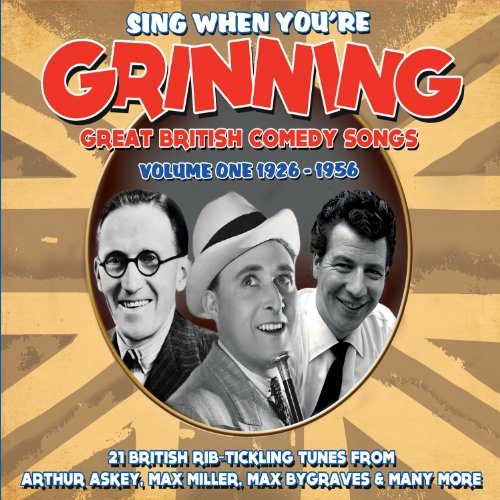 Sing When You're Grinning: Great British Comedy Songs Volume One, 1926-1956 Test