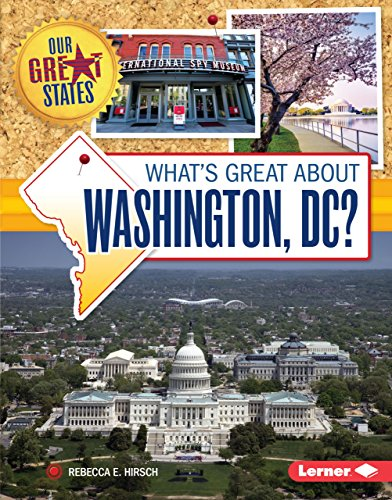 What's Great about Washington, DC? (Our Great States) (English Edition)