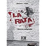 La Rata. Novela Indignada