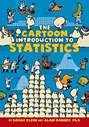 The Cartoon Introduction to Statistics by Grady Klein (2013-07-02)