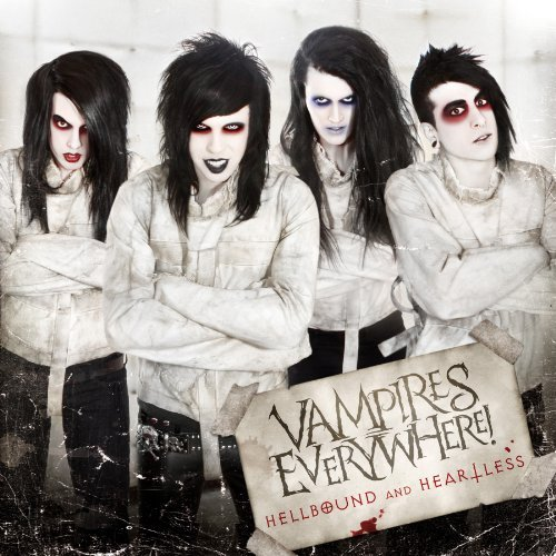 Hellbound and Heartless by Vampires Everywhere (2012-06-19)
