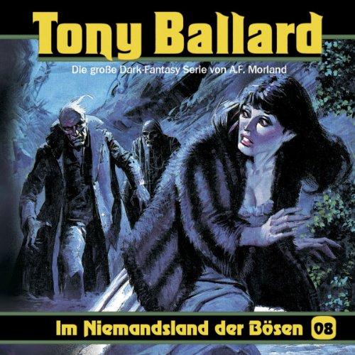 Preisvergleich Produktbild Tony Ballard 8-im Niemandsland der Bösen