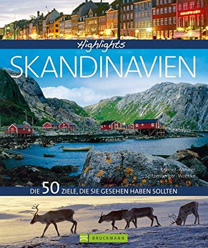 Highlights Skandinavien: Die 50 Ziele, die Sie gesehen haben sollten: Alle Infos bei Amazon