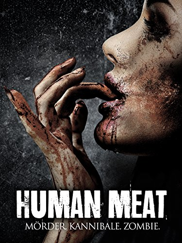 Human Meat: Mörder. Kannibale. Zombie. Cover