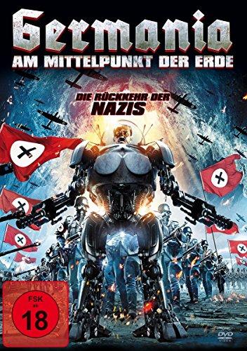 Germania am Mittelpunkt der Erde - Die Rückkehr der Nazis
