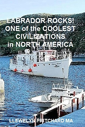 Labrador Rocks! One of the Coolest Civilizations in North America (Photo Albums Book 22) (English Edition) (Kanada Law Business)
