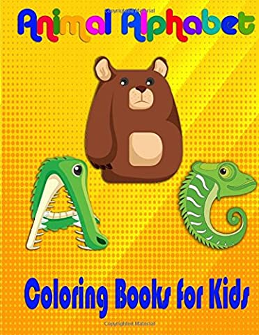 Animal Alphabet Coloring Books For Kids: ABC Basic Concepts Toddler, Early Learning Vocabulary