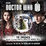 Doctor Who: The Snowmen / The Doctor, The Widow and the Wardrobe (Original Television Soundtrack)