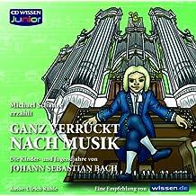 """CD WISSEN Junior - """"...ganz verrückt nach Musik"""" - Bach, 1 CD"""